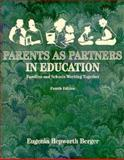 Parents As Partners in Education : Families and Schools Working Together, Berger, Eugenia Hepworth, 0023082615