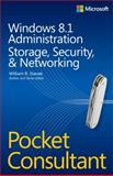 Windows 8. 1 Administration Pocket Consultant Storage, Security, and Networking, Stanek, William R., 0735682615