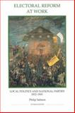 Electoral Reform at Work : Local Politics and National Parties, 1832-1841, Salmon, Philip J., 0861932617