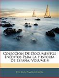 Colección de Documentos inéditos para la Historia de España, José León Sancho Rayón, 1142782611