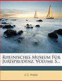 Rheinisches Museum Für Jurisprudenz, J. C. Hasse, 1278722610