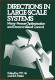 Directions in Large-Scale Systems : Many-Person Optimization and Decentralized Control, , 1468422618