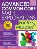 Advanced Common Core Math Explorations, Jerry Burkhart, 1618212613