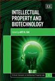 Intellectual Property and Biotechnology, Arti Rai, 1848442610