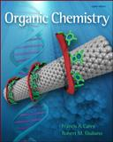 Organic Chemistry, Carey, Francis A. and Giuliano, Robert M., 0073402613