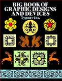Big Book of Graphic Designs and Devices, Kiyoshi Takshashi and Typony Inc. Staff, 0486262618