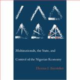 Multinationals, the State, and Control of Nigerian Economy, Biersteker, Thomas J., 0691022615