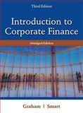 Introduction to Corporate Finance : What Companies Do, Graham, John and Smart, Scott B., 1111532613