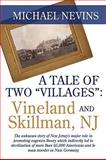 A Tale of Two Villages, Michael Nevins, 1440142610