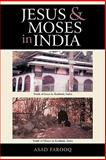 Jesus and Moses in India 9781450282611