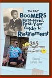 The Baby Boomers First-Hand, First-Year Guide to Retirement, Duane Lance Filer, 1499032617