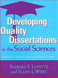 Developing Quality Dissertations in the Social Sciences : A Graduate Student's Guide to Achieving Excellence, Lovitts, Barbara, 1579222617