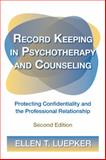 Record Keeping in Psychotherapy and Counseling 2nd Edition