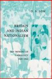 Britain and Indian Nationalism : The Imprint of Ambiguity, 1929-1942, Low, D. A., 0521892619