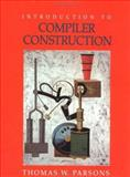 Introduction to Compiler Construction, Parsons, Thomas W., 0716782618
