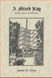 A Mixed Bag : Haiku, Senryu and Aphorisms, Hoye, James R., 098415261X