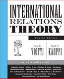 International Relations Theory, Kauppi, Mark V. and Viotti, Paul R., 0131892614