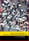Basics of Social Research : Qualitative and Quantitative Approaches, Neuman, W. Lawrence, 0205762611