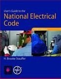 User's Guide to the National Electrical Code® 2008, Stauffer, H. Brooke, 0763752614