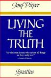 Living the Truth, Josef Pieper, 0898702615