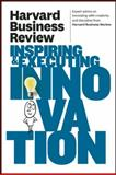 Harvard Business Review on Inspiring and Executing Innovation, Harvard Business Review, 1422162613
