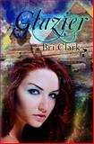 Glazier, Bri Clark, 1463512619