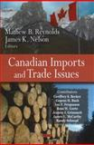 Canadian Imports and Trade Issues, James E. McCarthy, Eugene H. Buck, Jeanne J. Grimmett, Ian F. Fergusson, Geoffrey S. Becker, Randy Schnepf, Ross W. Gorte, 1604562617