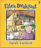 Ellie's Breakfast, Sarah Garland, 0099692619
