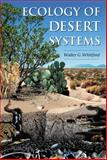 Ecology of Desert Systems, Whitford, Walter G., 0127472614