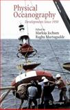 Physical Oceanography : Developments Since 1950, Jochum, Markus and Murtugudde, Raghu, 0387302611