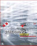 Streaming Media : Production and Deployment, Tripician, Joe and Ruhnke, Chip, 0735712611