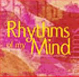 Rhythms of My Mind : A Collection of Poems and Writings, Santiago, Claribel, 0974472611