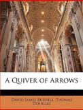 A Quiver of Arrows, David James Burrell and Thomas Douglas, 1142982610