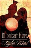 Midnight Hope, Taylor Ward, 1462682618