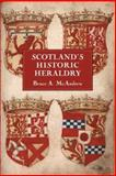 Scotland's Historic Heraldry, McAndrew, Bruce A., 1843832615