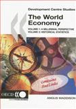 The World Economy : Volume 1: A Millennial Perspective, Volume 2: Historical Statistics, Maddison, Angus, 9264022619
