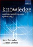Knowledge : Readings in Contemporary Epistemology, , 019875261X