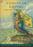 Visions of Empire : Voyages, Botany, and Representations of Nature, , 0521172616