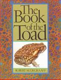 The Book of the Toad, Robert M. DeGraaff, 0892812613