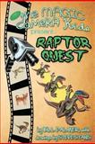 Raptor Quest, Bill Palmer, 1463592612