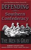 Defending the Southern Confederacy, Robert Cave, 1572492619