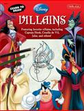 Learn to Draw Disney Villains, Disney Storybook Artists Staff, 1600582613