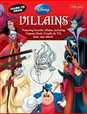 Learn to Draw Disney Villains, Disney Storybook Artists Staff, 1600582613