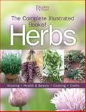 The Complete Illustrated Book of Herbs, Reader's Digest Editors, 1606522612