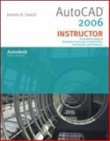 AutoCad 2006 Instructor, Leach, James A., 0073522619