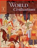 World Civilizations Vol. 1 : To 1700, Adler, Philip J. and Pouwels, Randall L., 0495502618