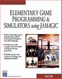 Elementary Game Programming Using Jamagic, Perez, Sergio, 1584502614