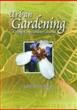Urban Gardening : A Hong Kong Gardener's Journal, van Langenberg, Arthur, 9629962616