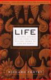 Life, Richard Fortey, 037570261X