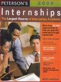 Internships 2000, Peterson's Guides Staff, 0768902614